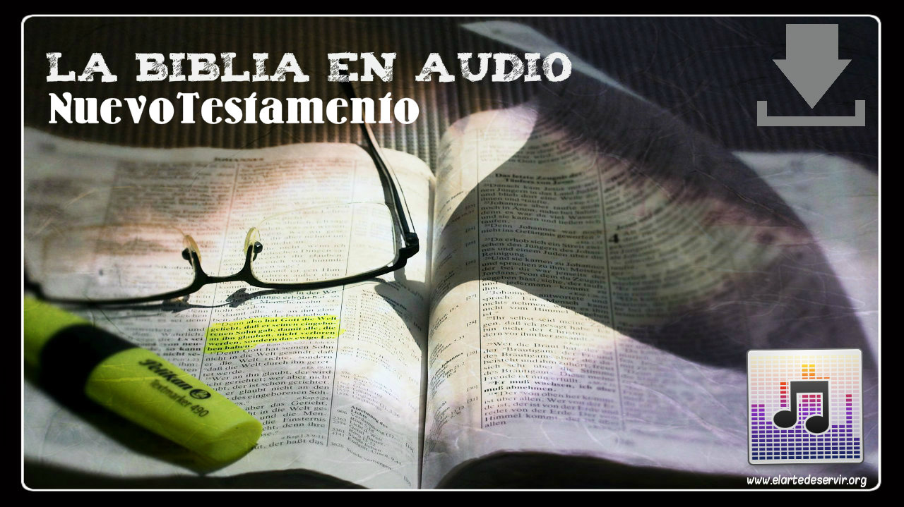 La biblia Dramatizada Nuevo Testamento * El Arte de Servir